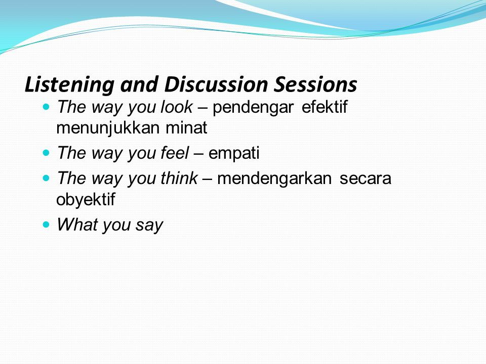 Listening and Discussion Sessions