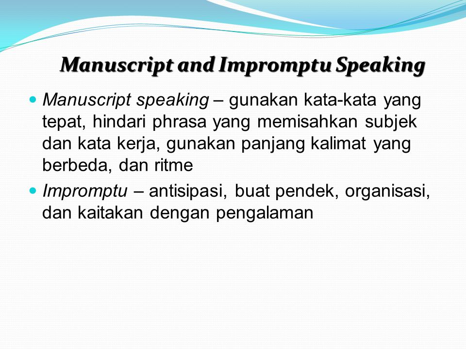 Manuscript and Impromptu Speaking