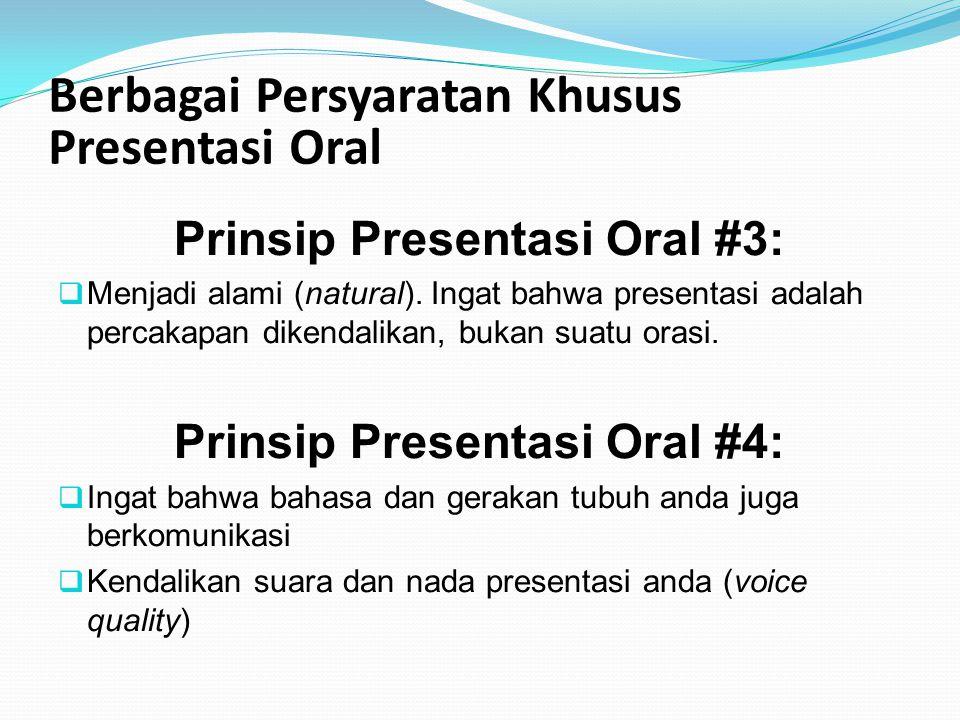 Berbagai Persyaratan Khusus Presentasi Oral