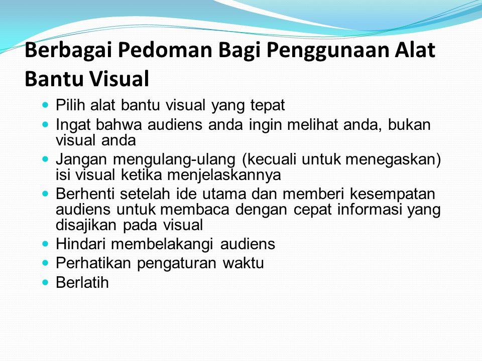 Berbagai Pedoman Bagi Penggunaan Alat Bantu Visual