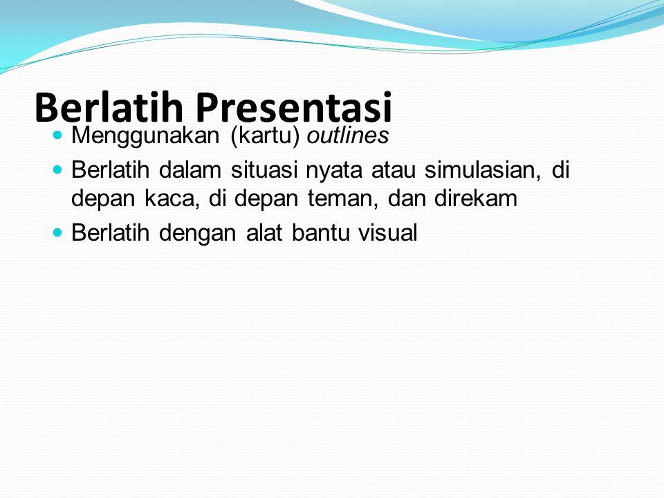 Berlatih Presentasi Menggunakan (kartu) outlines