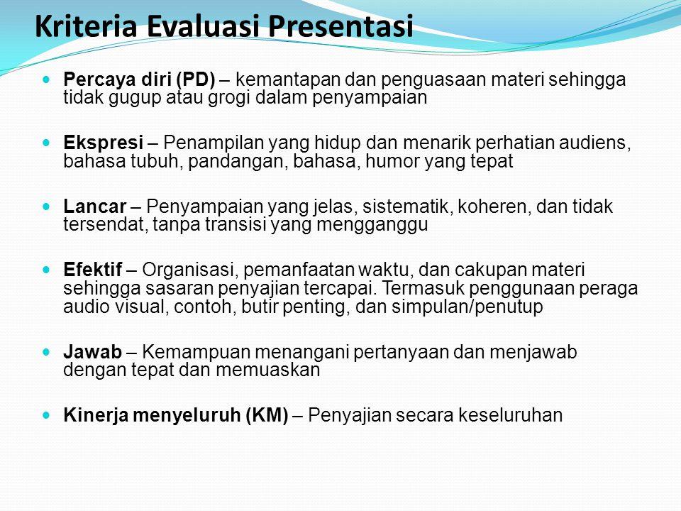 Kriteria Evaluasi Presentasi