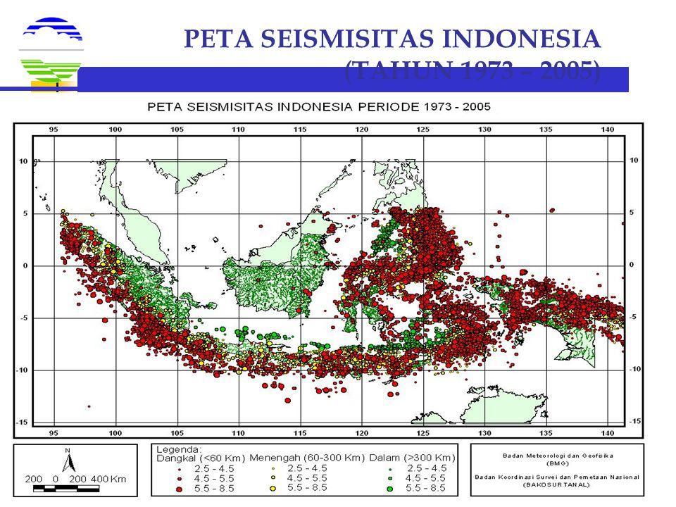 BMG PETA SEISMISITAS INDONESIA (TAHUN 1973 – 2005)