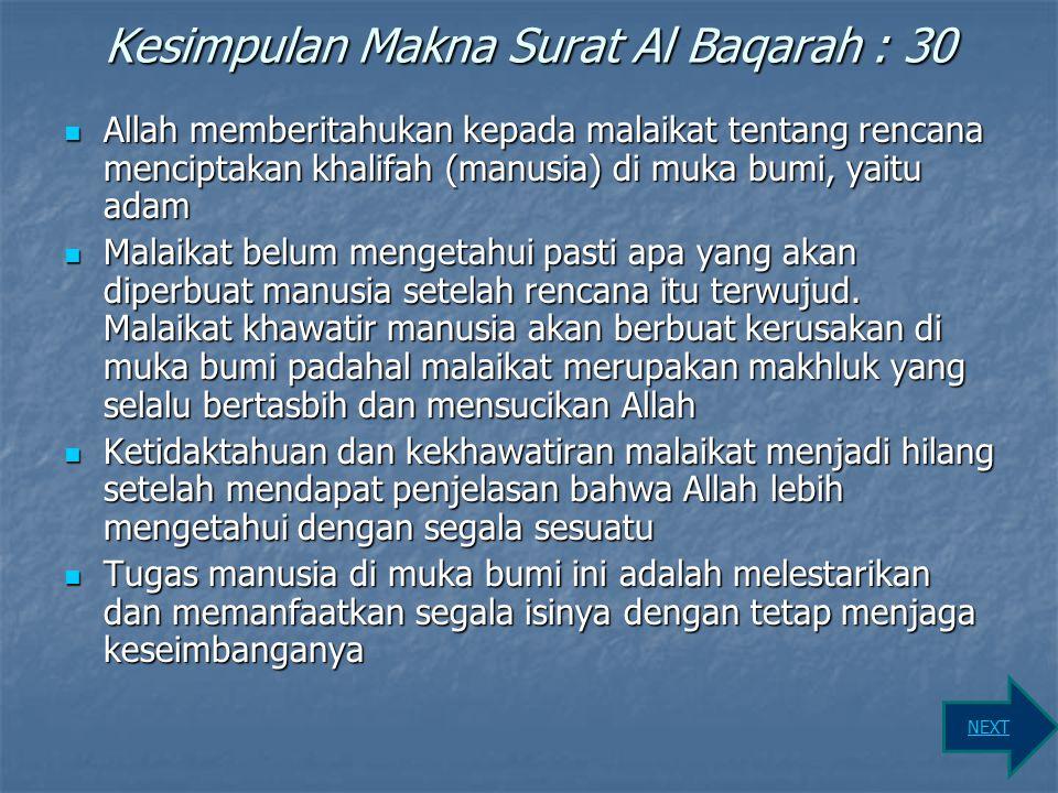 Kesimpulan Makna Surat Al Baqarah : 30