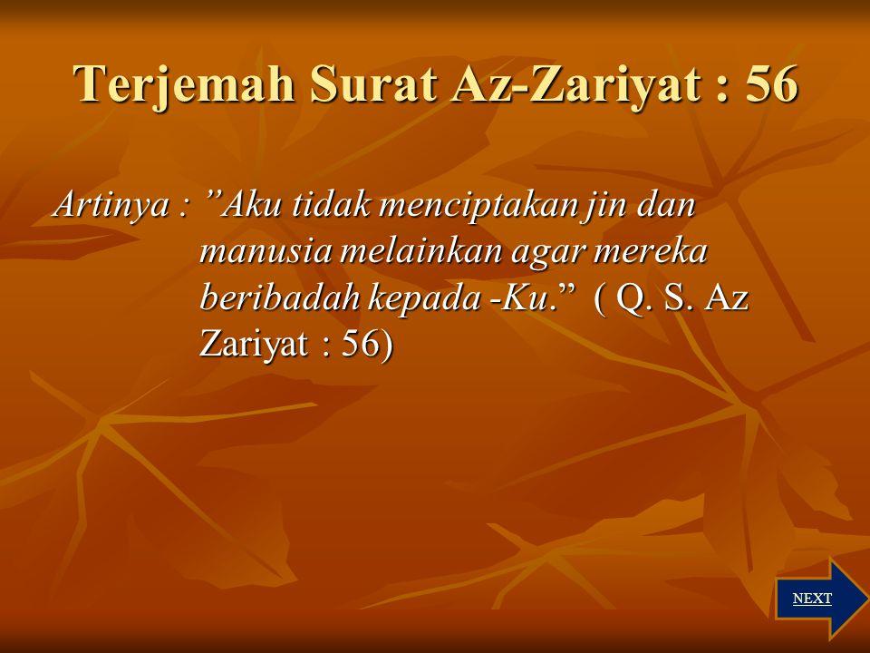 Terjemah Surat Az-Zariyat : 56