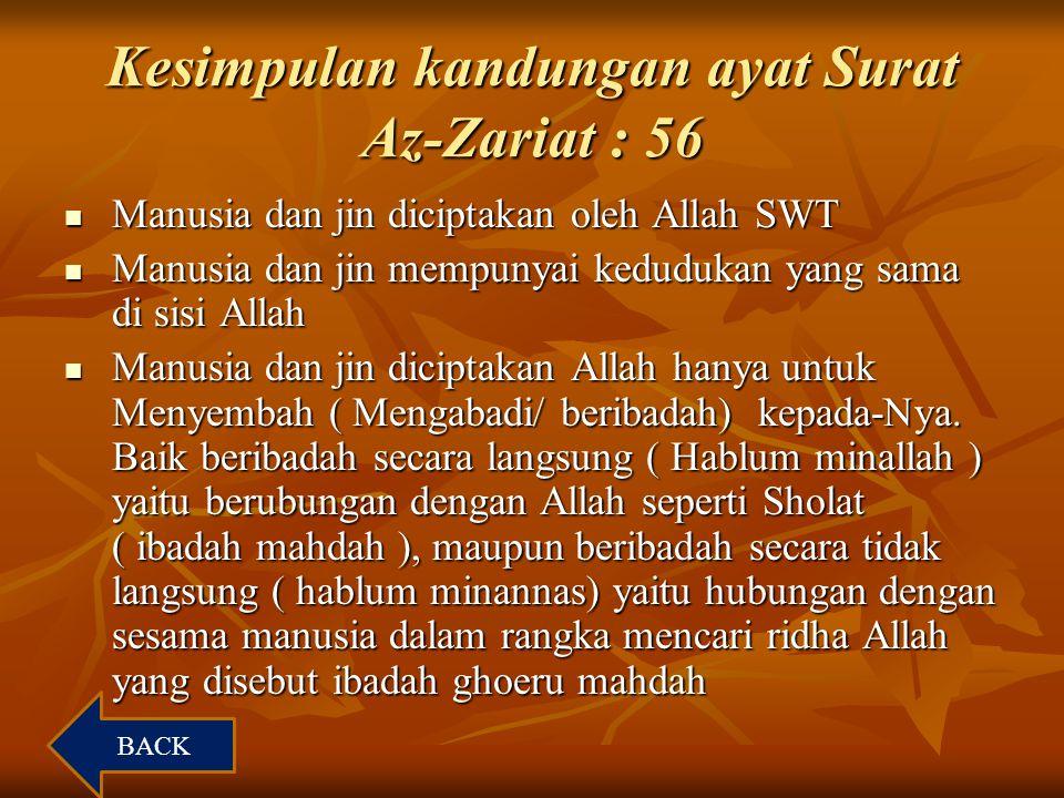 Kesimpulan kandungan ayat Surat Az-Zariat : 56
