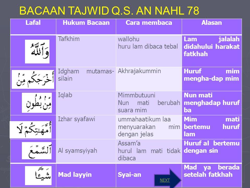 BACAAN TAJWID Q.S. AN NAHL 78