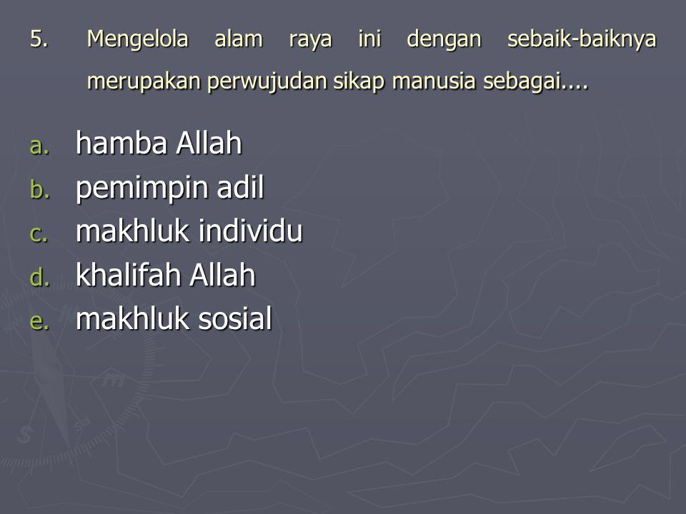 hamba Allah pemimpin adil makhluk individu khalifah Allah