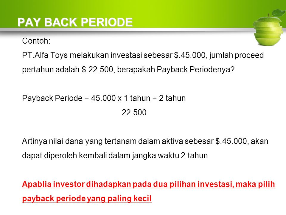 PAY BACK PERIODE Contoh: