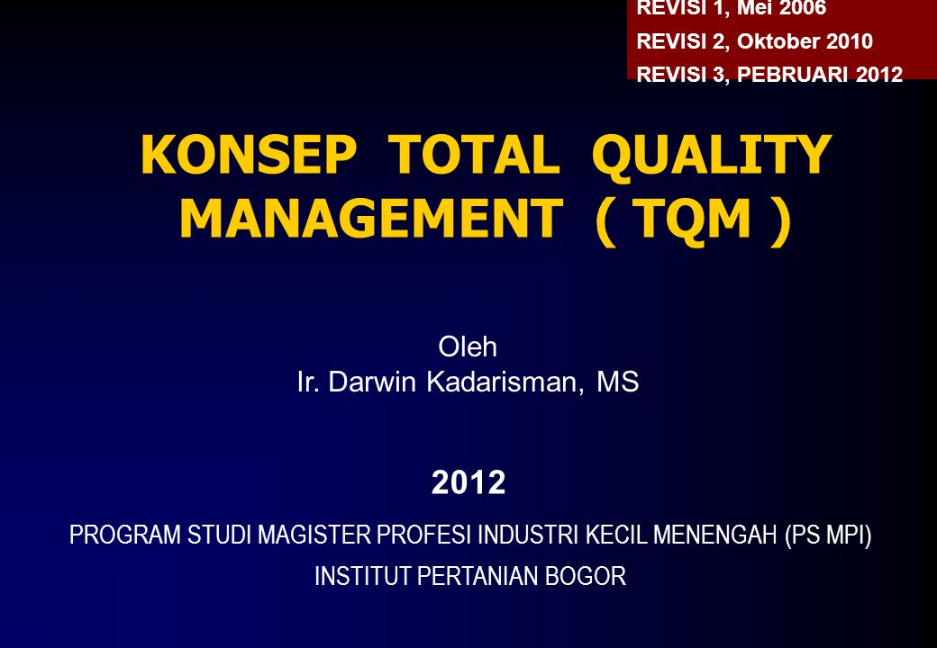 KONSEP TOTAL QUALITY MANAGEMENT ( TQM )