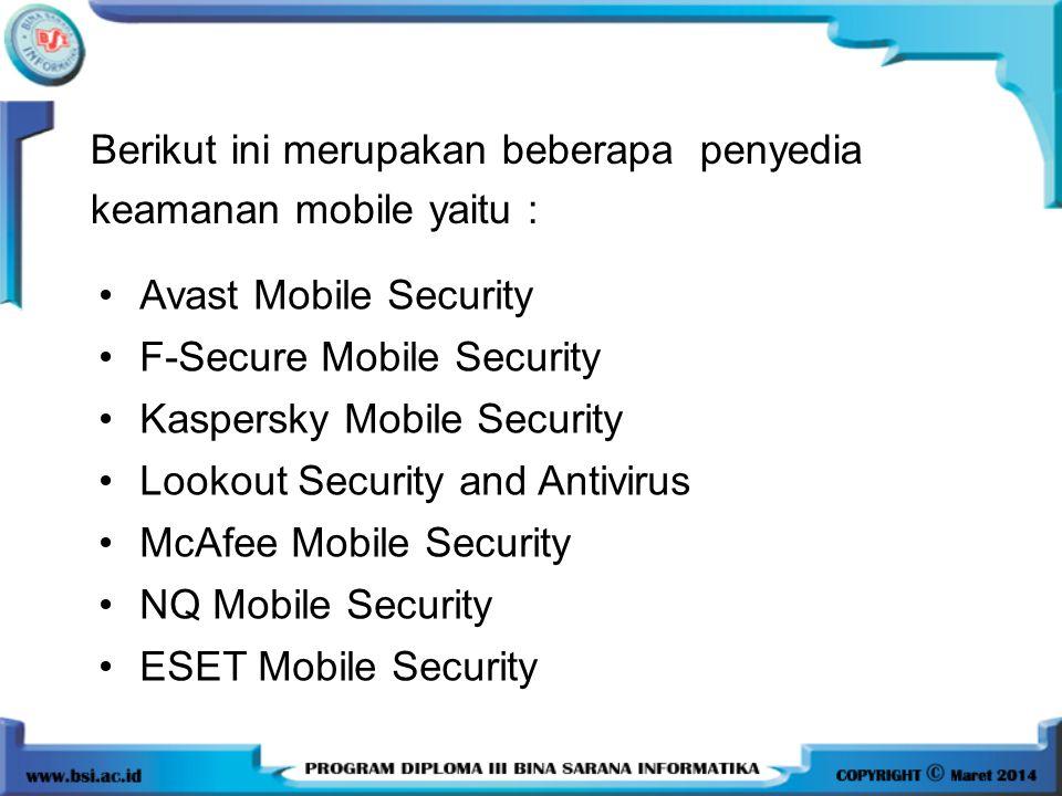 Berikut ini merupakan beberapa penyedia keamanan mobile yaitu :