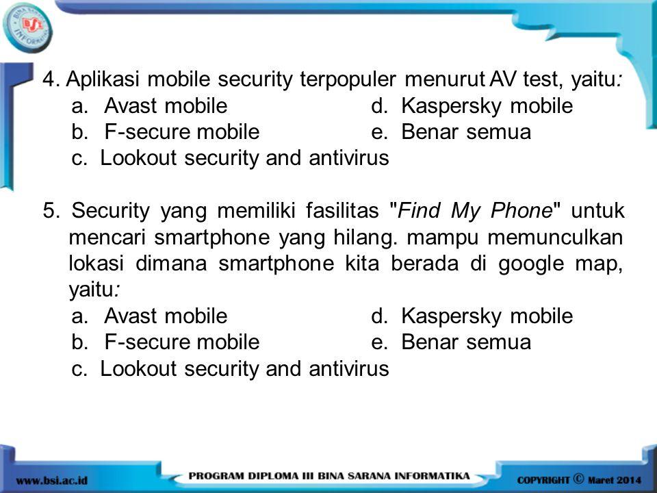 4. Aplikasi mobile security terpopuler menurut AV test, yaitu: