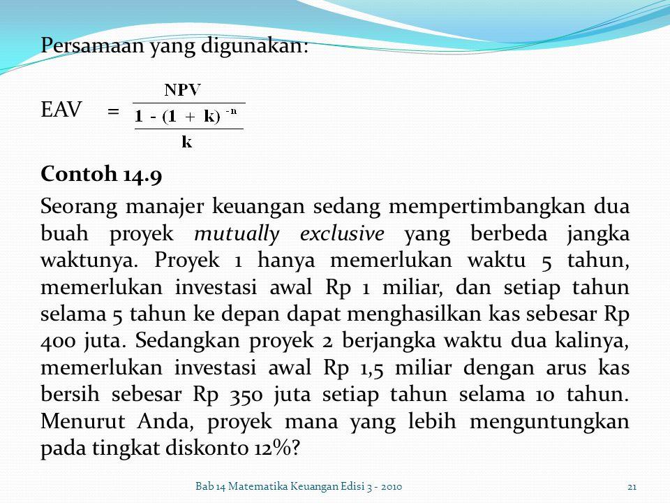 Persamaan yang digunakan: EAV = Contoh 14