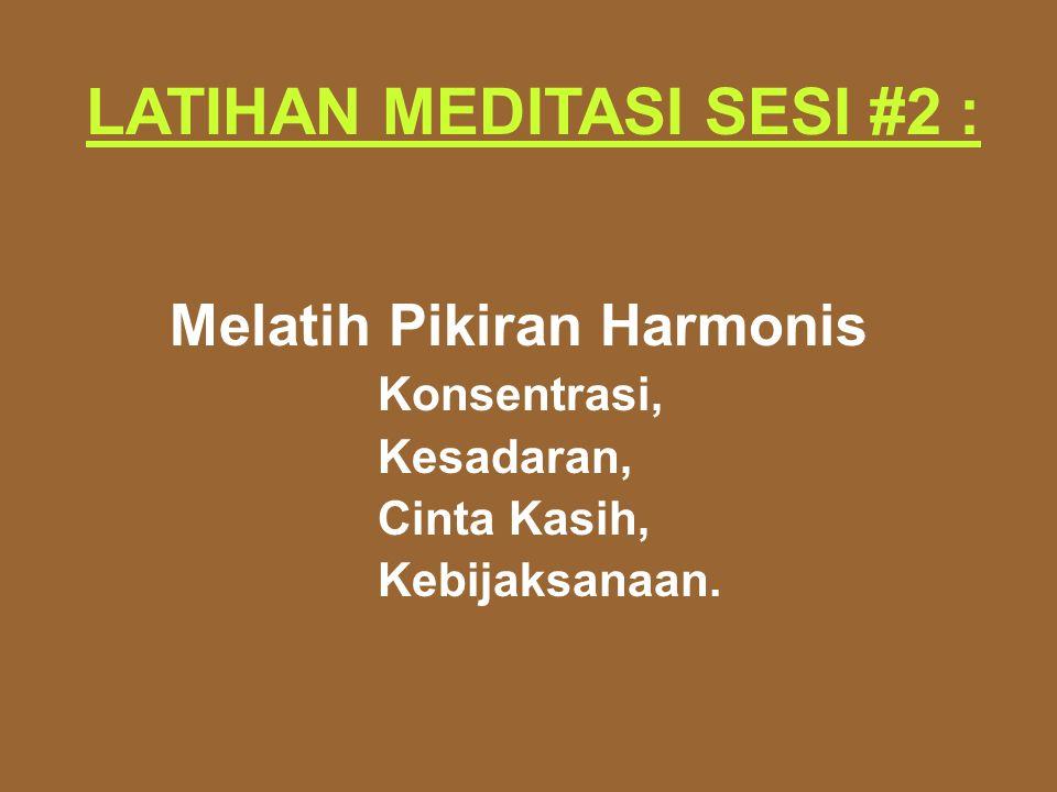 LATIHAN MEDITASI SESI #2 :