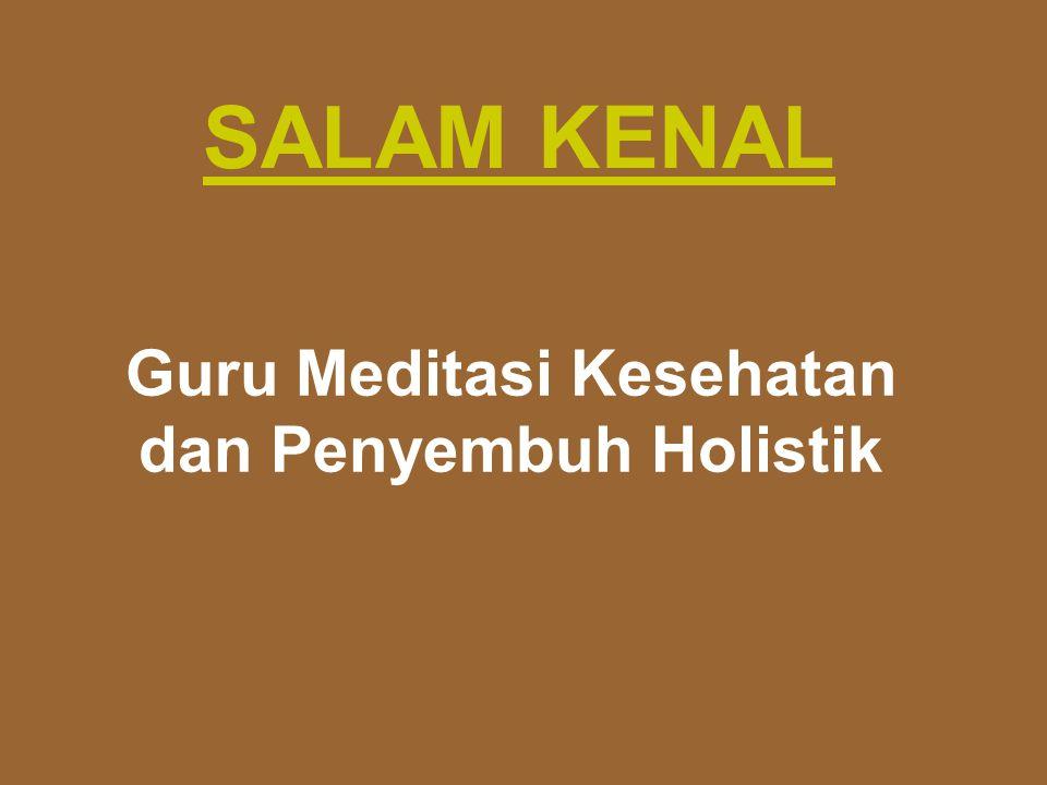 Guru Meditasi Kesehatan dan Penyembuh Holistik