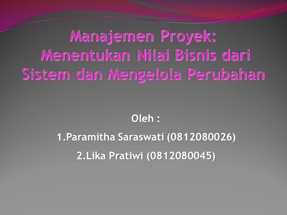 Oleh : Paramitha Saraswati (0812080026) Lika Pratiwi (0812080045)