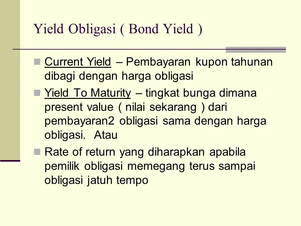 Yield Obligasi ( Bond Yield )