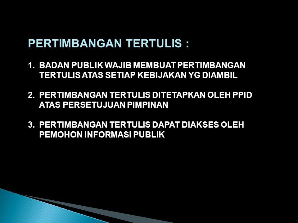 PERTIMBANGAN TERTULIS :