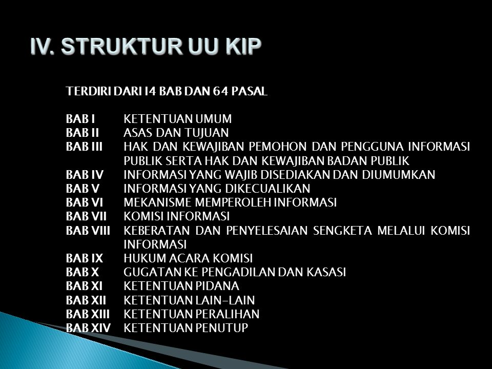 IV. STRUKTUR UU KIP TERDIRI DARI I4 BAB DAN 64 PASAL
