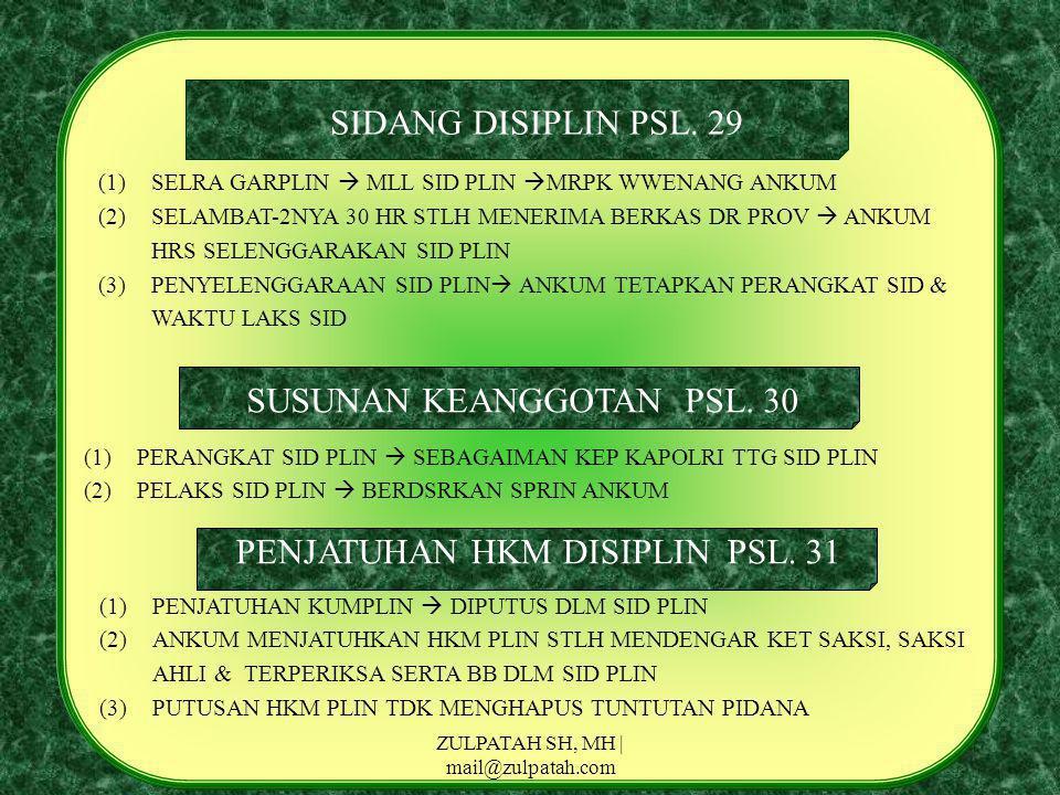 SUSUNAN KEANGGOTAN PSL. 30