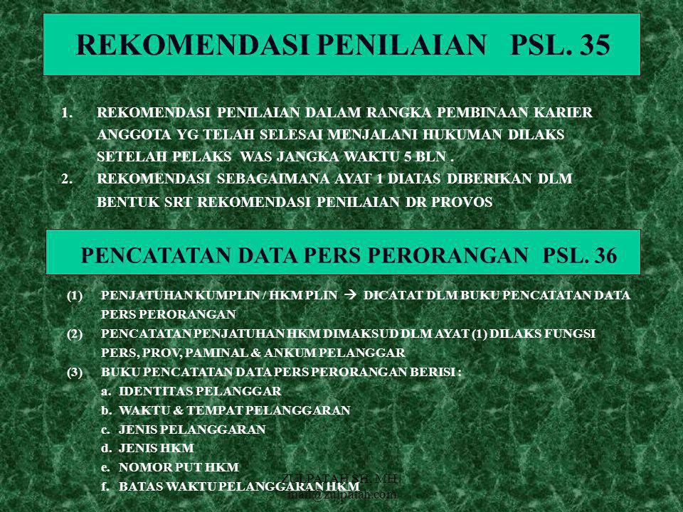 REKOMENDASI PENILAIAN PSL. 35 PENCATATAN DATA PERS PERORANGAN PSL. 36