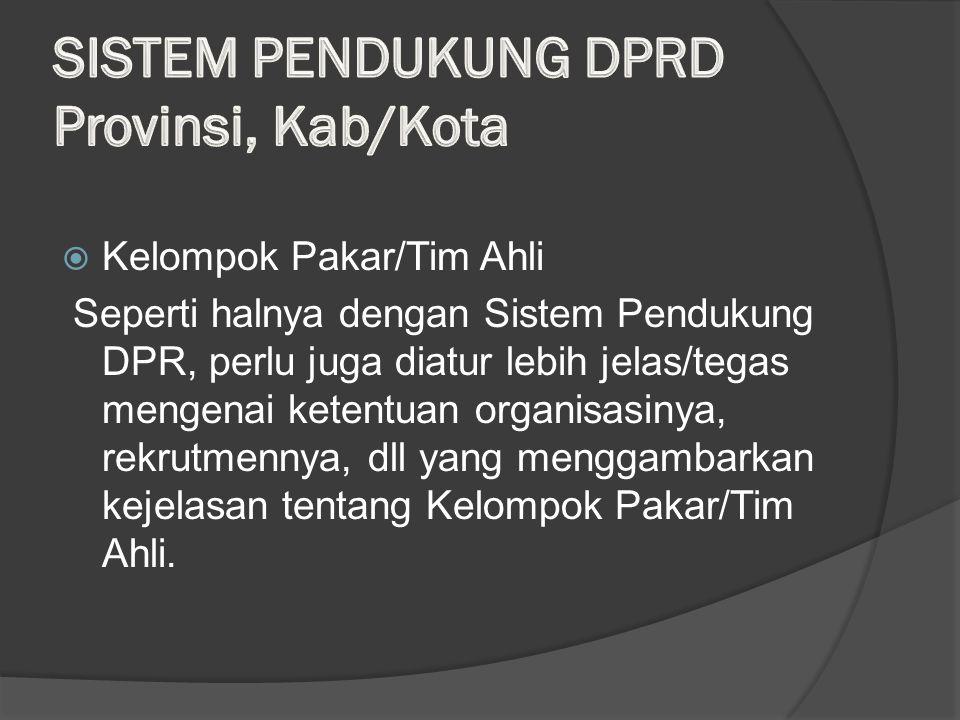 SISTEM PENDUKUNG DPRD Provinsi, Kab/Kota
