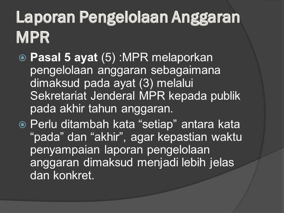 Laporan Pengelolaan Anggaran MPR