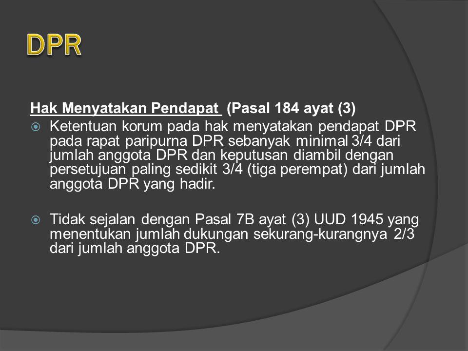 DPR Hak Menyatakan Pendapat (Pasal 184 ayat (3)