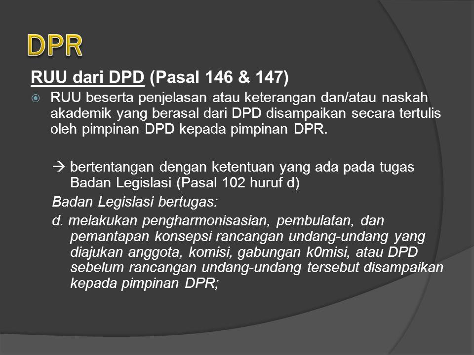 DPR RUU dari DPD (Pasal 146 & 147)