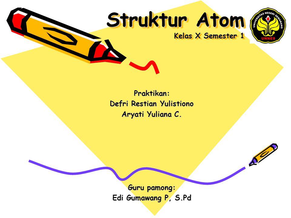 Struktur Atom Kelas X Semester 1