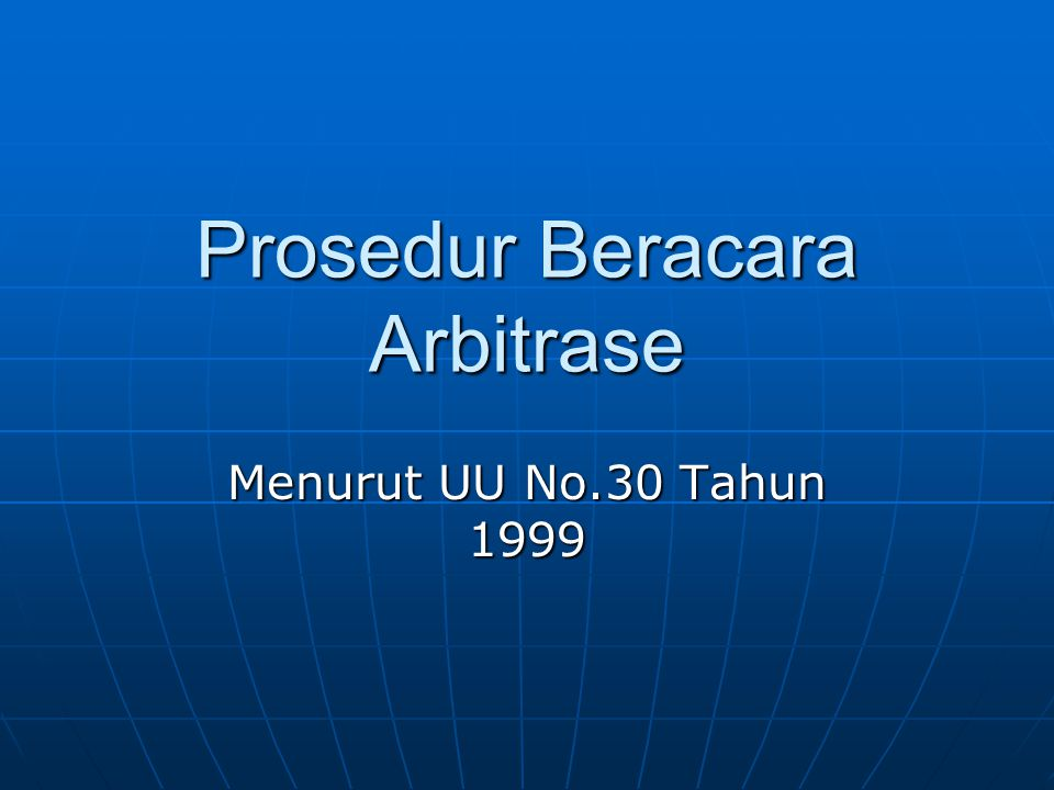 Prosedur Beracara Arbitrase