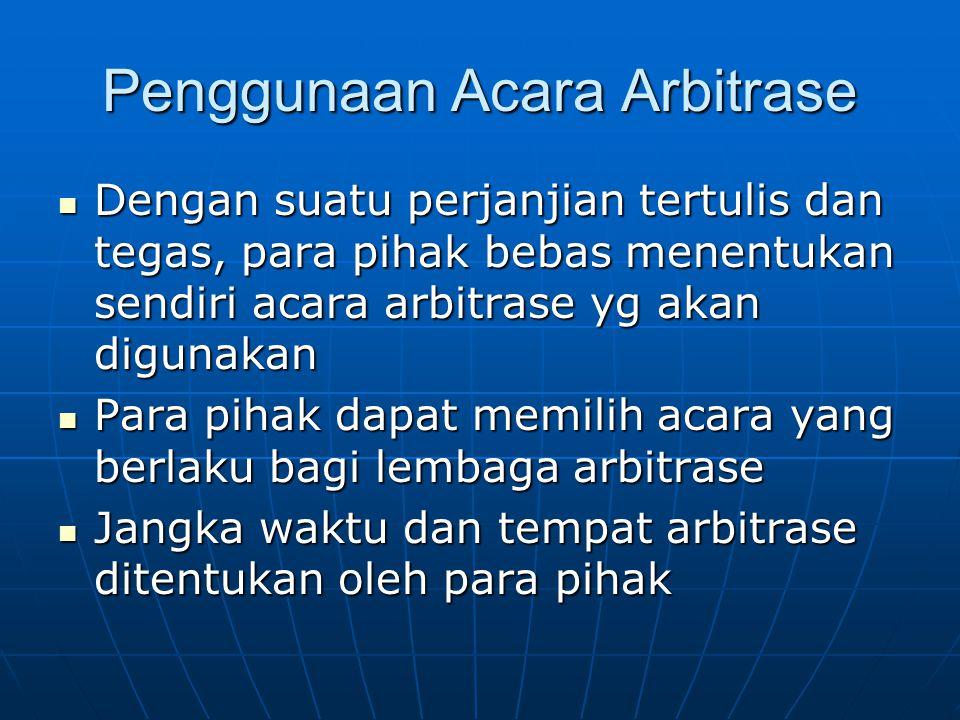 Penggunaan Acara Arbitrase