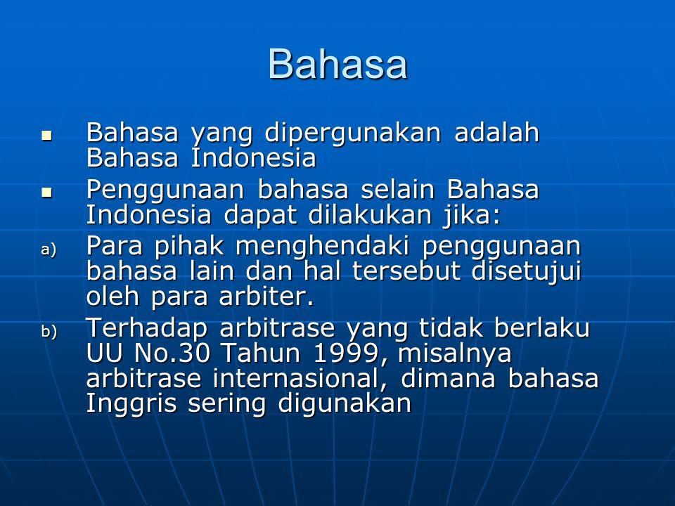 Bahasa Bahasa yang dipergunakan adalah Bahasa Indonesia
