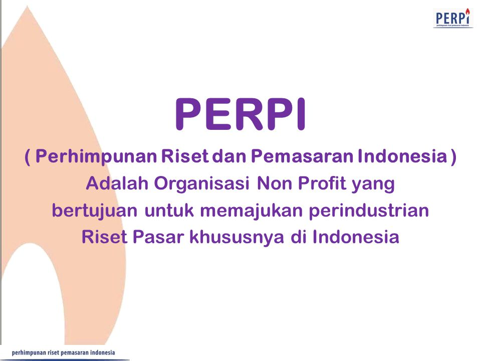 ( Perhimpunan Riset dan Pemasaran Indonesia )