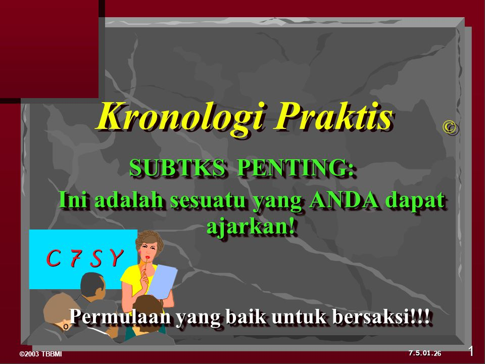 Kronologi Praktis SUBTKS PENTING: