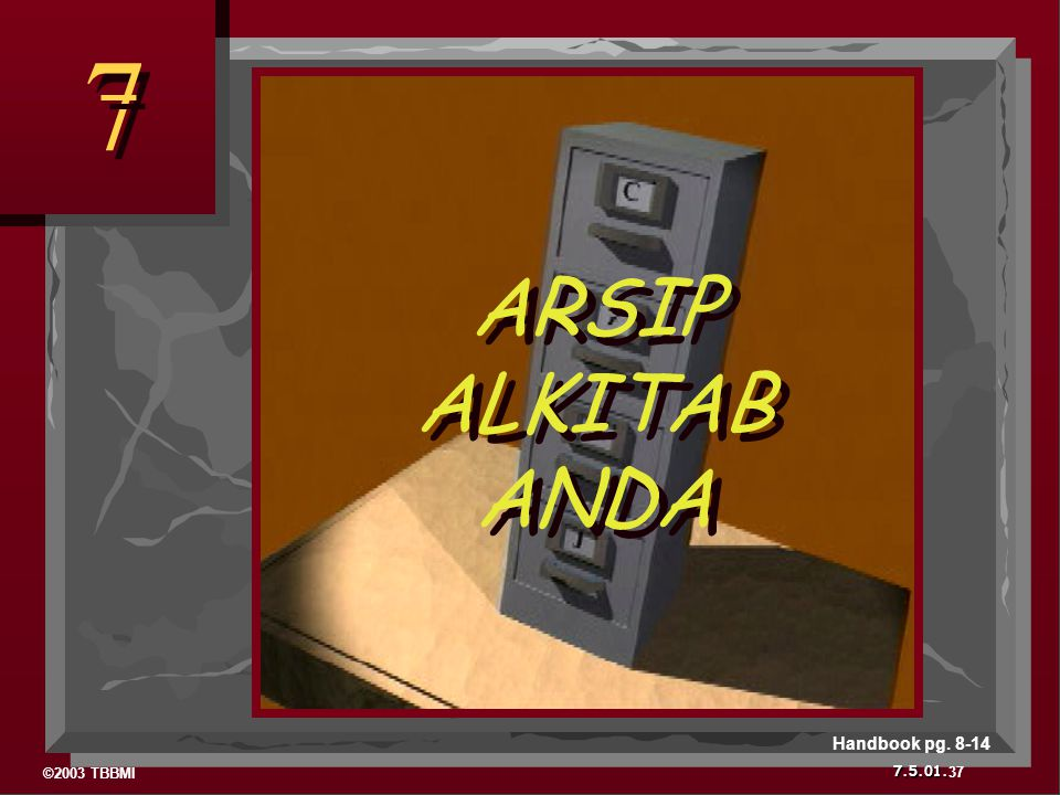 7 ARSIP ALKITAB ANDA Handbook pg. 8-14 37