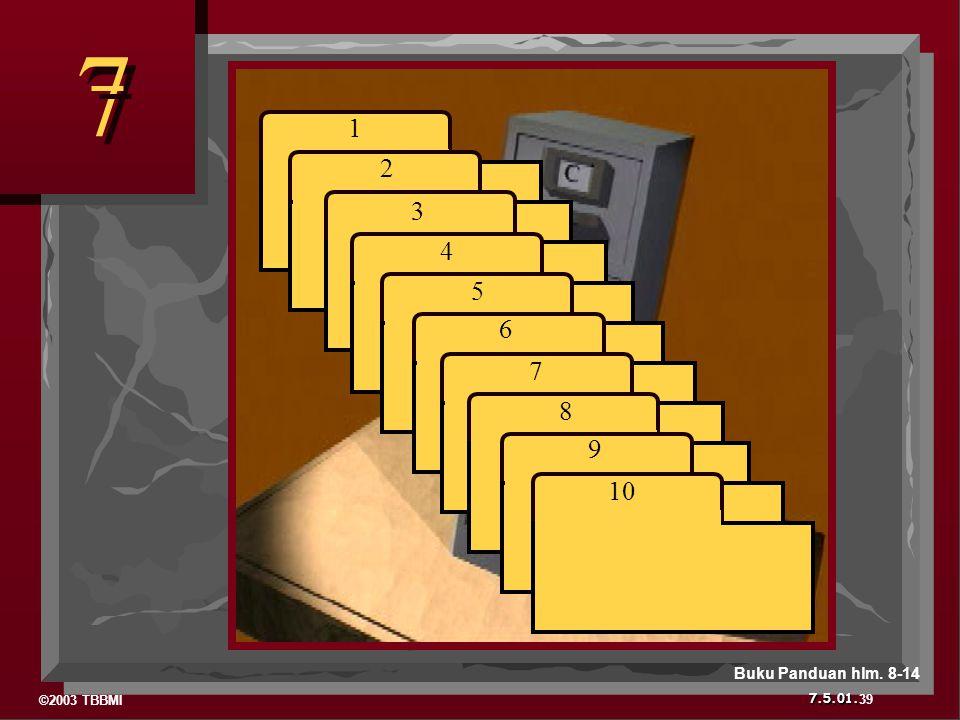 7 1 2 3 4 5 6 7 8 9 10 Buku Panduan hlm. 8-14 39