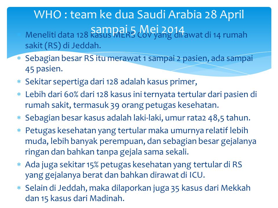 WHO : team ke dua Saudi Arabia 28 April sampai 5 Mei 2014