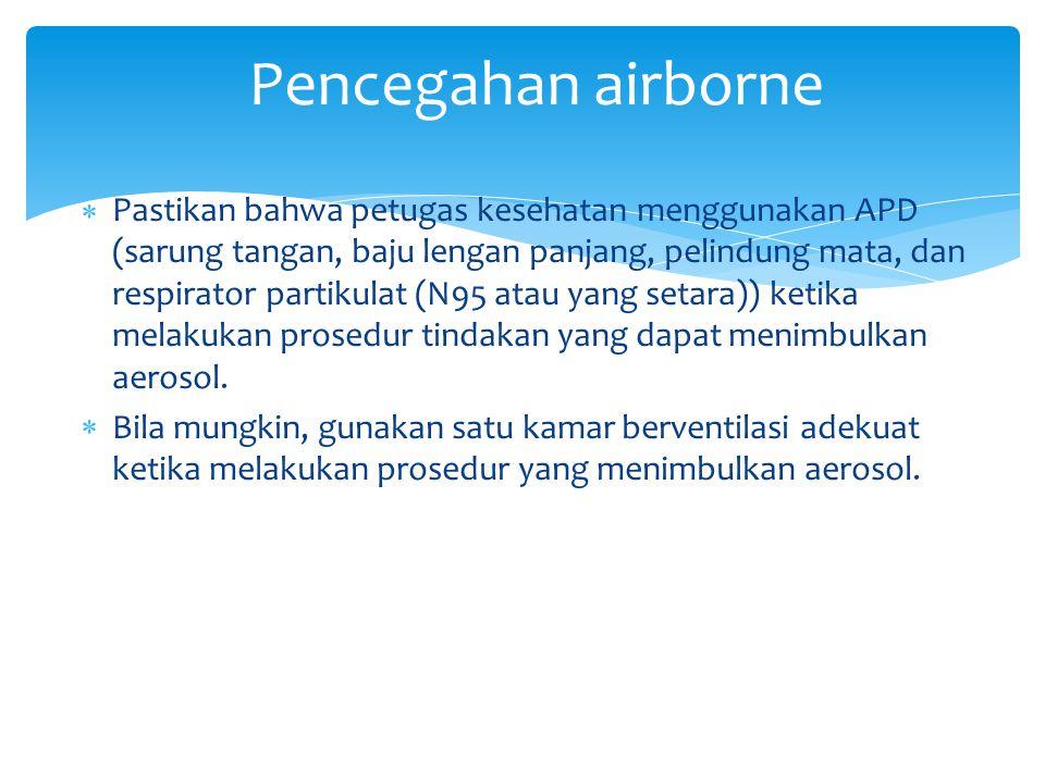 Pencegahan airborne