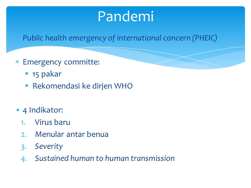 Pandemi Public health emergency of international concern (PHEIC)