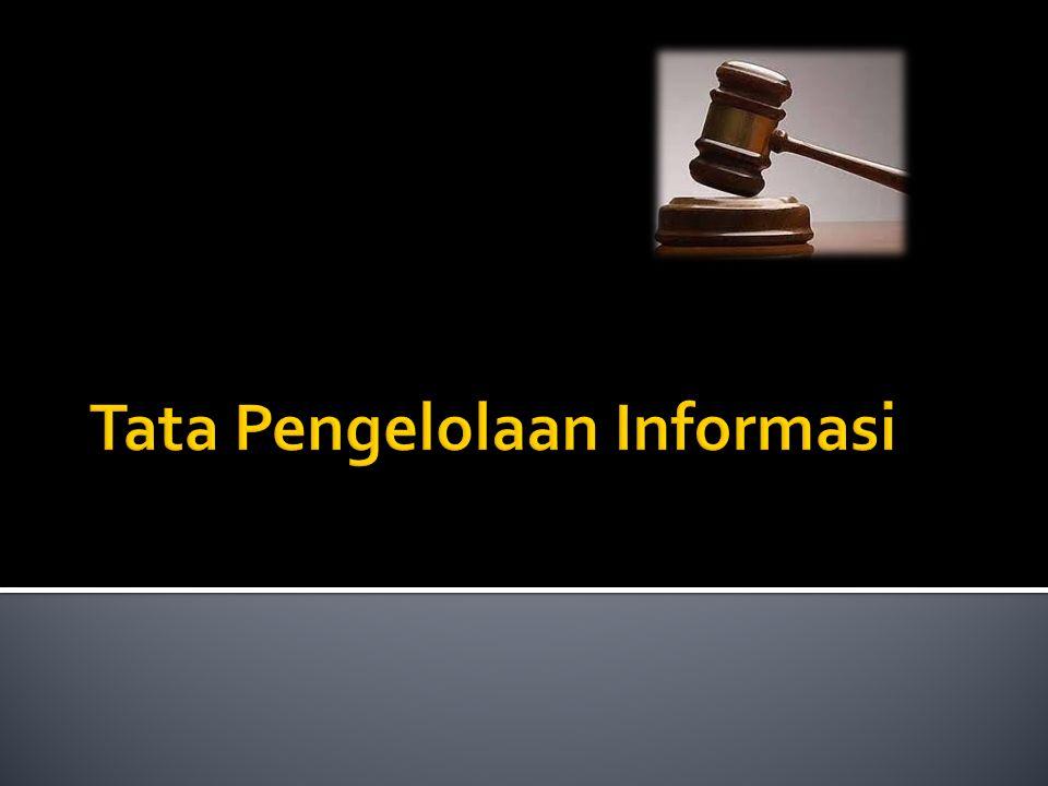Tata Pengelolaan Informasi