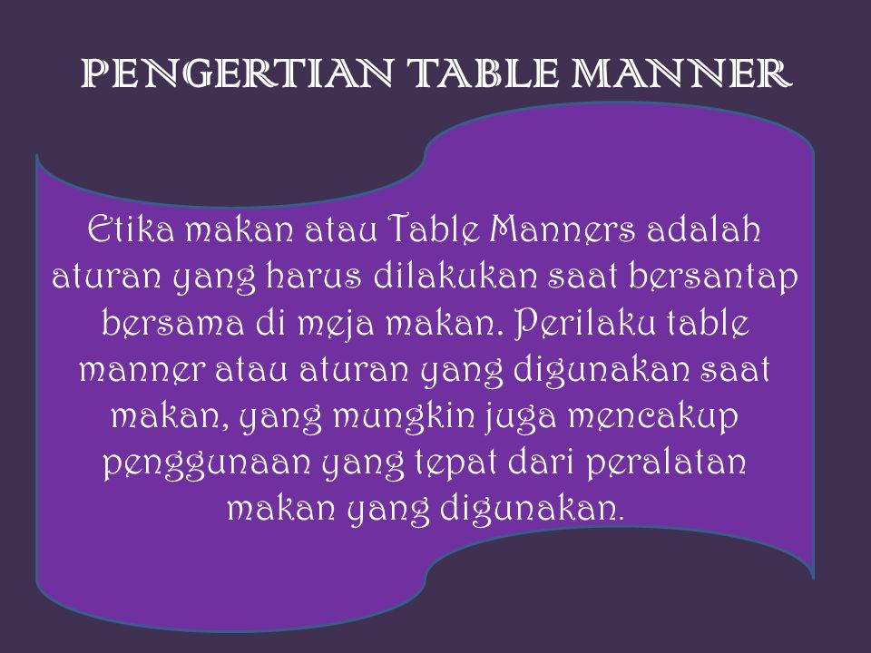 PENGERTIAN TABLE MANNER