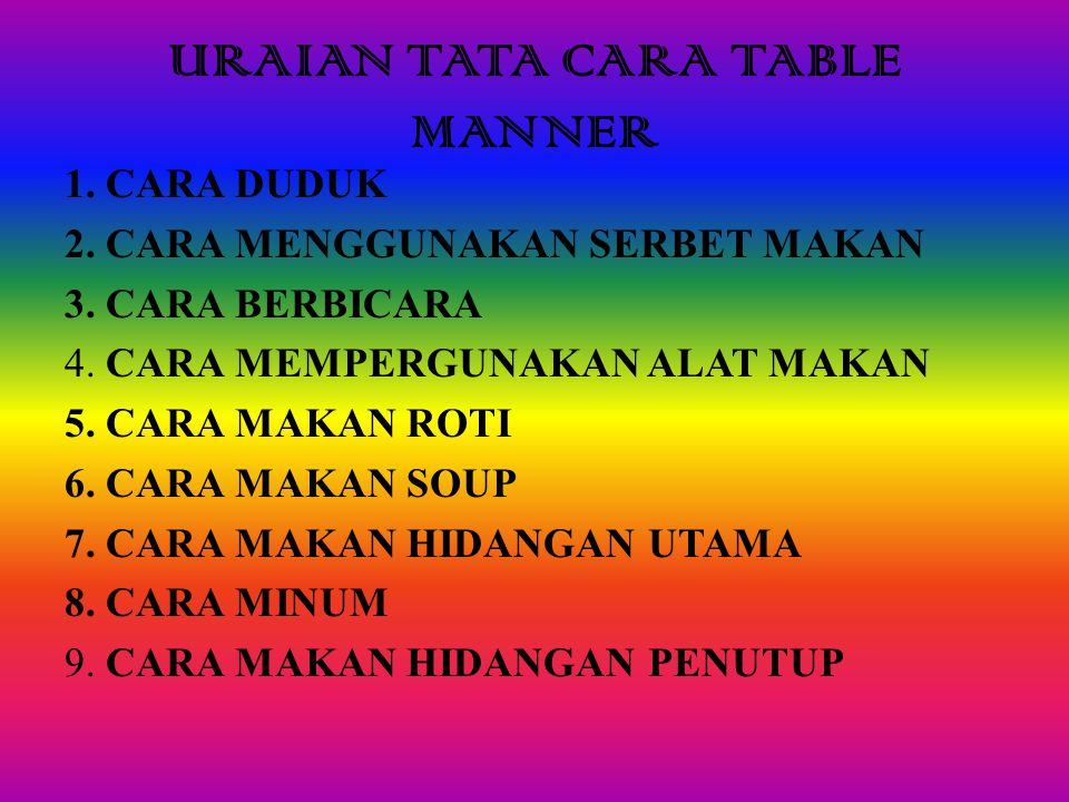URAIAN TATA CARA TABLE MANNER