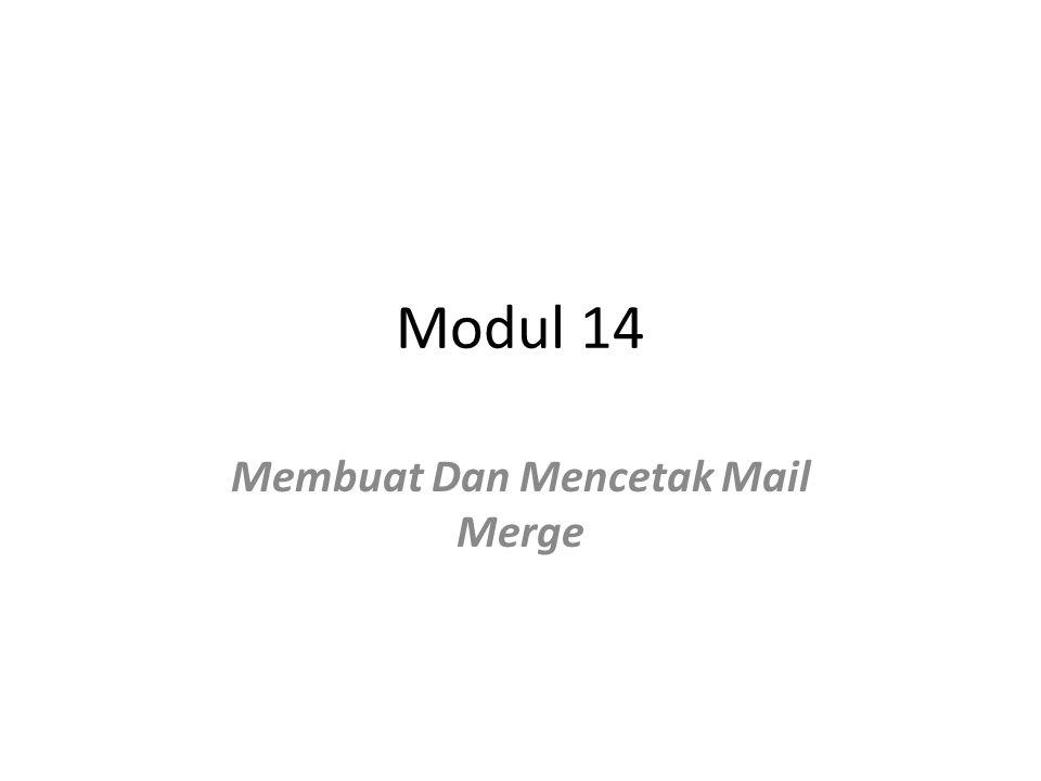 Membuat Dan Mencetak Mail Merge
