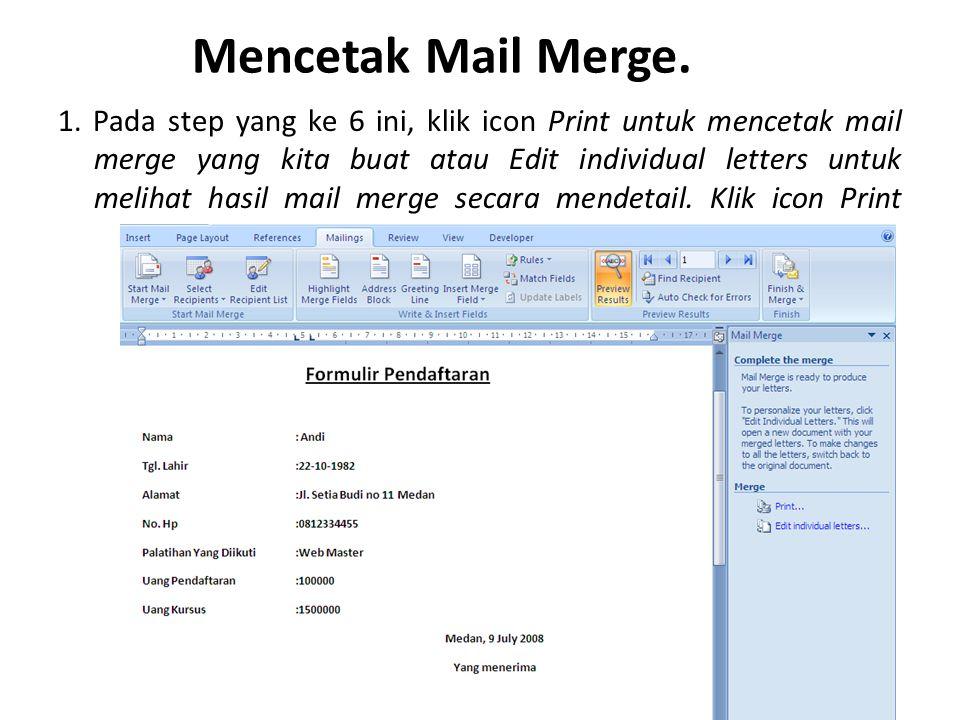 Mencetak Mail Merge.