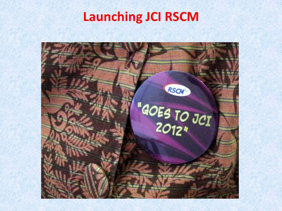 Launching JCI RSCM