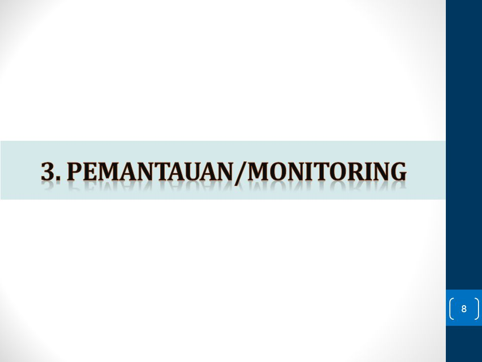 3. PEMANTAUAN/monitoring