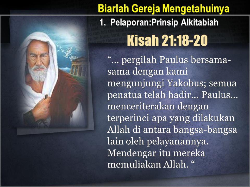 Kisah 21:18-20 Biarlah Gereja Mengetahuinya