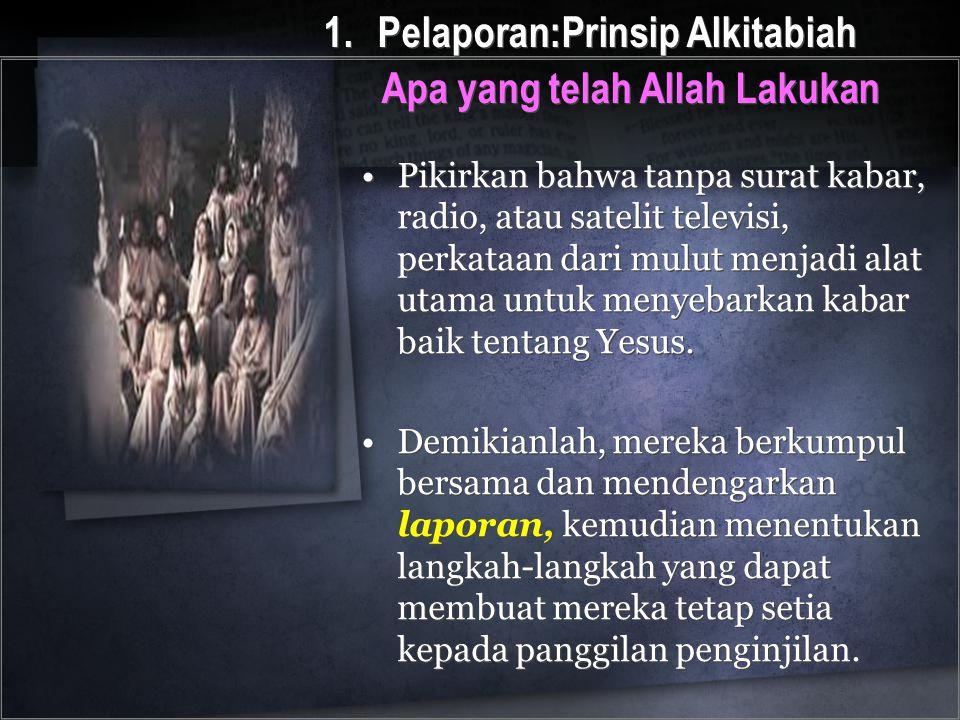 Pelaporan:Prinsip Alkitabiah Apa yang telah Allah Lakukan