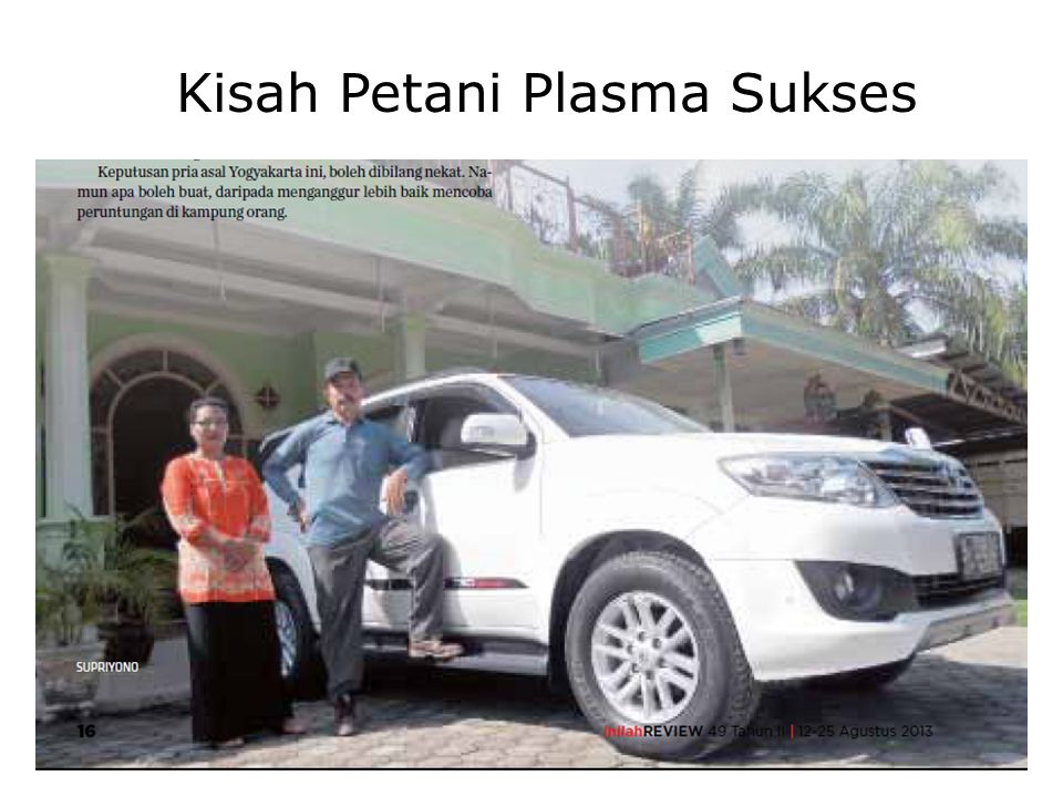 Kisah Petani Plasma Sukses